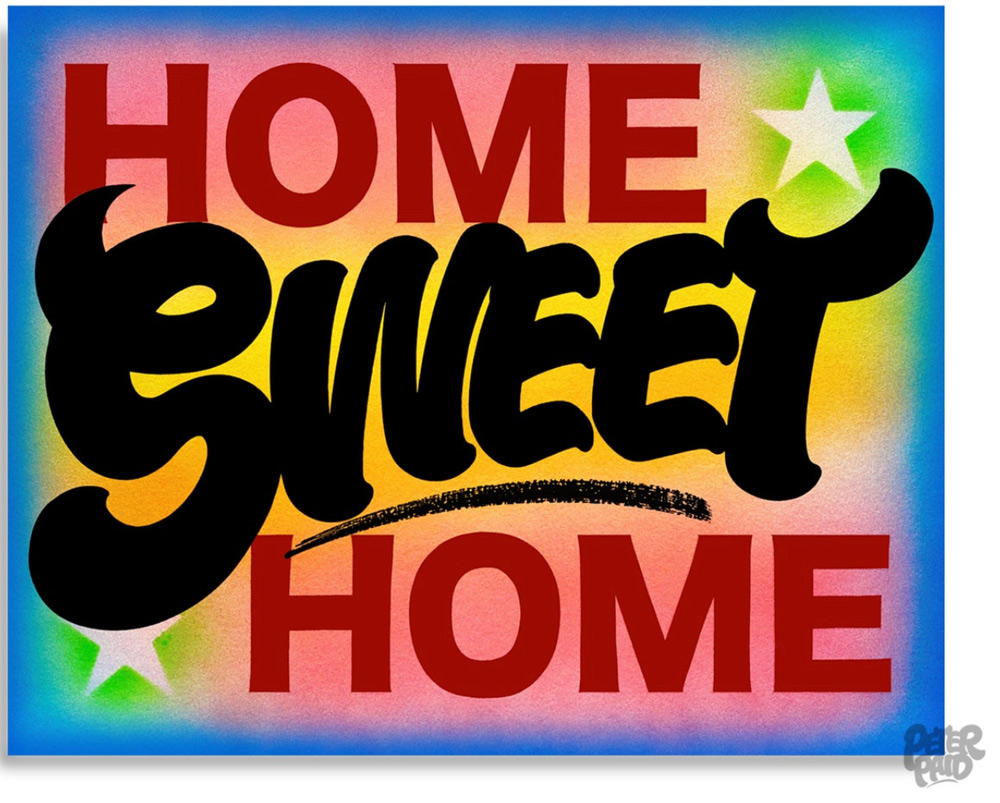 """""""Home Sweet Home"""" by Peter Paid. 16""""x20"""" archival digital print, signed, editioned 15/20. $200 donationSOLD  @peterpaidnyc"""